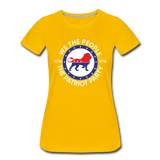 We The People 1776 The Patriot Party Women's Premium T-Shirt - sun yellow