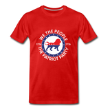 We The People 1776 The Patriot Party Men's Premium T-Shirt - red