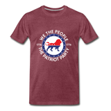 We The People 1776 The Patriot Party Men's Premium T-Shirt - heather burgundy