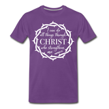 I can do all things through Christ who strengthens me Men's Premium T-Shirt - purple