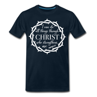 I can do all things through Christ who strengthens me Men's Premium T-Shirt - deep navy