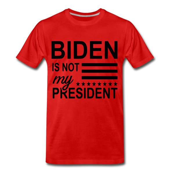 Biden Is Not My President Men's Premium T-Shirt - red