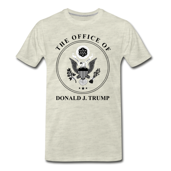 Office of the Former President Donald Trump Men's Premium T-Shirt - heather oatmeal
