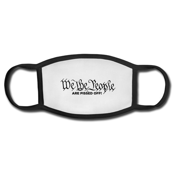 We The People Are Pissed Off Face Mask - white/black