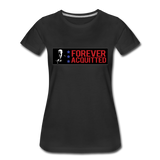 Forever acquitted Women's Premium T-Shirt - black