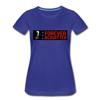 Forever acquitted Women's Premium T-Shirt - royal blue