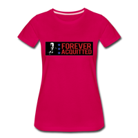 Forever acquitted Women's Premium T-Shirt - dark pink