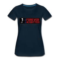 Forever acquitted Women's Premium T-Shirt - deep navy