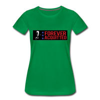 Forever acquitted Women's Premium T-Shirt - kelly green