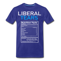 Liberal Tears Nutrition Facts Men's Premium T-Shirt - royal blue