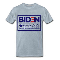 Biden - Very Bad. Would Not Recommend Men's Premium T-Shirt - heather ice blue