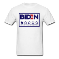 Biden - Very Bad. Would Not Recommend Unisex Classic T-Shirt - white