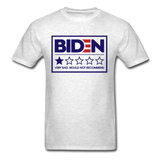 Biden - Very Bad. Would Not Recommend Unisex Classic T-Shirt - light heather gray