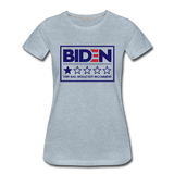 Biden - Very Bad. Would Not Recommend Women's Premium T-Shirt - heather ice blue