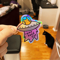 I'mma Head Out | UFO Holographic Sticker