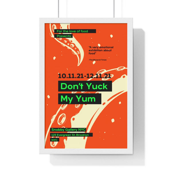 """Don't Yuck My Yum"" - For The Love Of Food - R. Ramirez - 1 of 2"