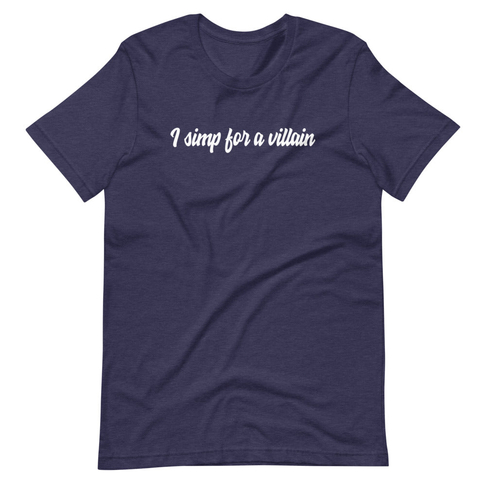 Simp for a villian T-Shirt
