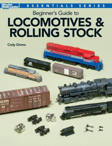 Beginner's Guide to Locomotives & Rolling Stock Book #12800 Essential Sries HO/N