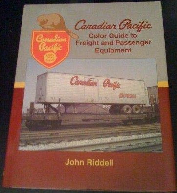 Canadian Pacific Color Guide to Freight & Passenger Equipment Hardcover OOP Vol1