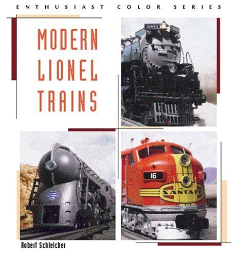 Modern Lionel Trains Book Enthusiast Color Series Robert Schleicher tons of pics