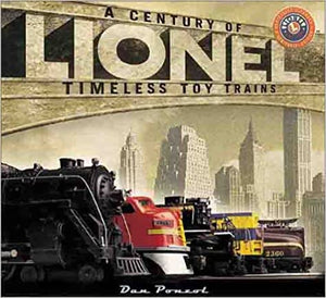 Lionel: A Century of Timelss Toy Trains Hardback 2000 color pictures Dan Porzol