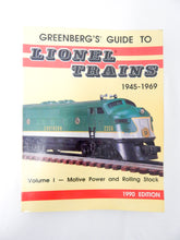 Load image into Gallery viewer, Greenberg's Guide to Lionel Trains 1945-1969: Motive Power and Rolling Stock LN