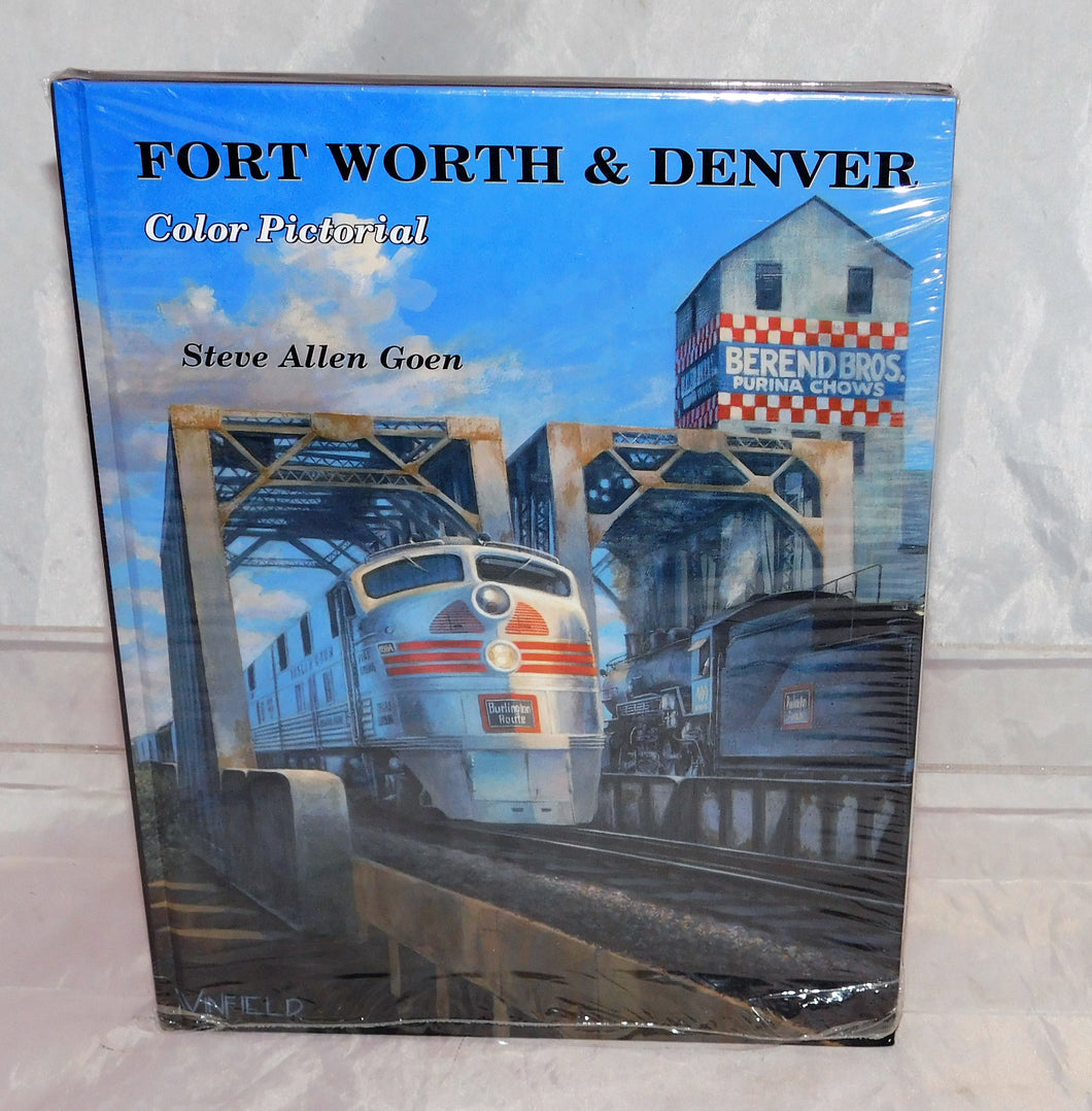 Fort Worth & Denver Color Pictorial Hardcover railroad book Goen Texas train C9