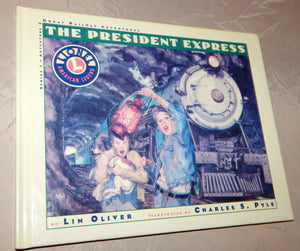 The President Express Book Lionel Great Railway Adventures HARDcover 2nd in seri