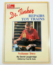Load image into Gallery viewer, Dr. Tinker Repairs Toy Trains Volume Two Postwar Modern Accessories Cars Transfo