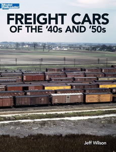 Freight Cars of the '40s and '50s Model railroader Book Jeff Wilson C10 12489