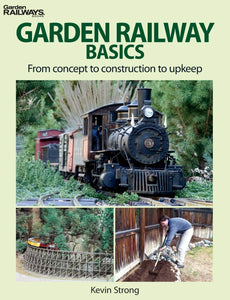 Garden Railway Basics From Concept to Construction to Upkeep book #12468 G scale