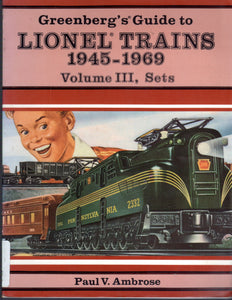 Greenberg's Guide to Lionel Trains, 1945-1969, Vol. 3, Sets Softback 10-7100