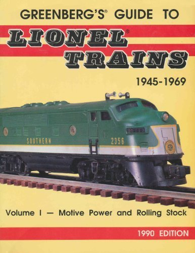 Greenberg's Guide to Lionel Trains 1945-1969: Motive Power and Rolling Stock Softback 1990 Edition