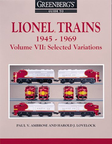 Greenberg's Guide to Lionel Trains 1945-1969: Selected Variations Book (Softback) 10-7910