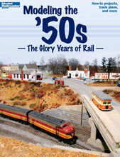 Load image into Gallery viewer, Modeling the '50s The Glory Years of Rail Book #12456 2008 OOP Model Railroader