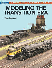 Load image into Gallery viewer, Modeling the Transition Era Layout Design & Planning #12663 Book Tony Koester