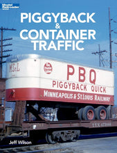 Load image into Gallery viewer, Piggyback & Container Traffic Modern Railroader Books 12804 C10 Wilson Train 128