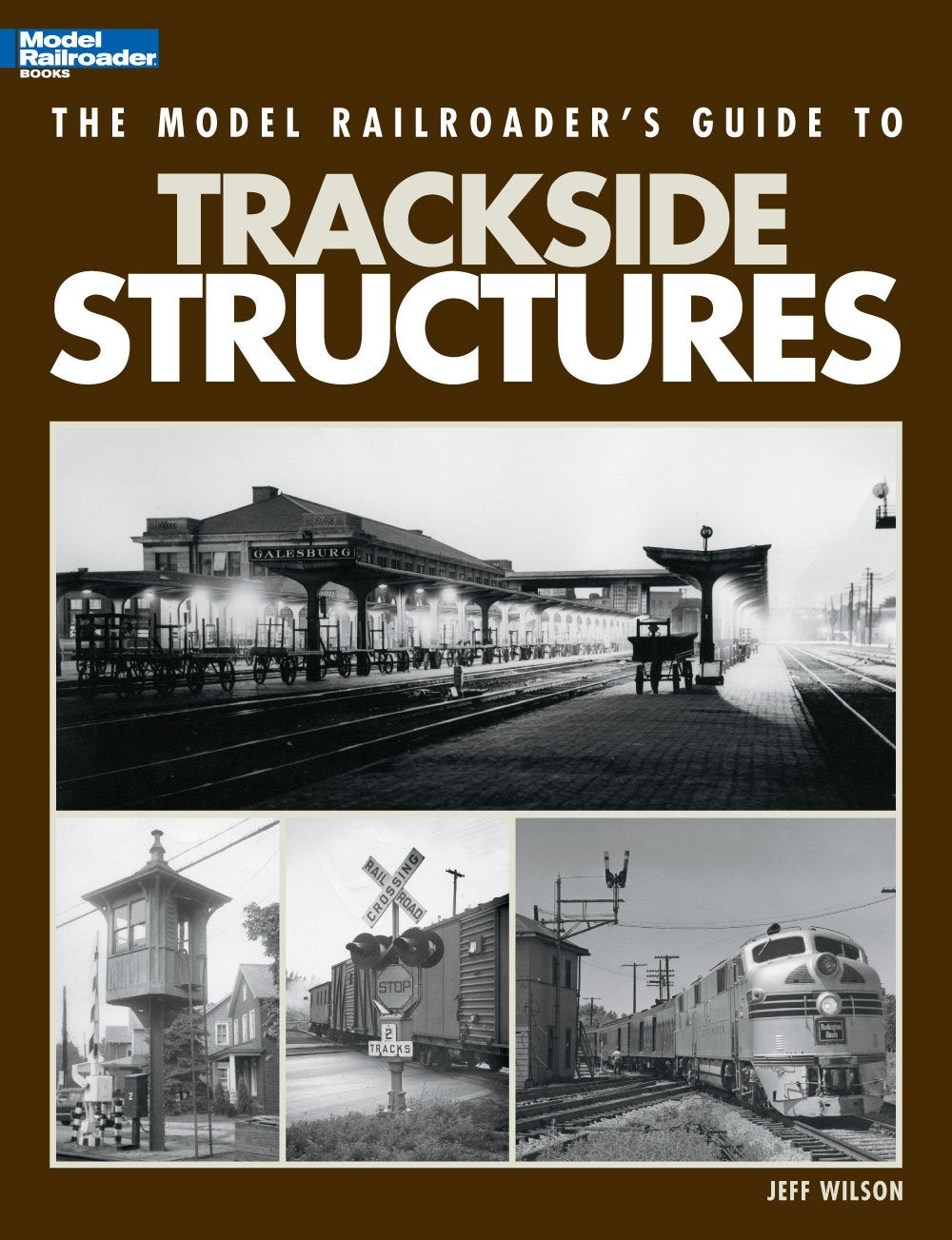 The Model Railroader's Guide to Trackside Structures #12436 Book Wilson Lots Pix