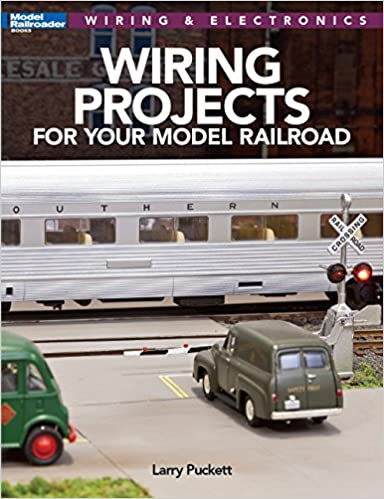 Copy of Wiring Projects for your Model Railroad Modern Wiring & Electronics NEW