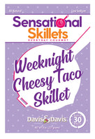 Weeknight Cheesy Taco Skillet - Sensational Skillet