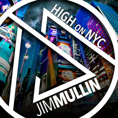 High on New York City - Jim Mullin Official