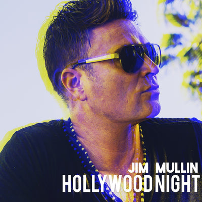 Hollywood Night - Jim Mullin Official