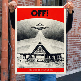 "Shepard Fairey ""OFF! You Will Do What We Say"" Obey Print"