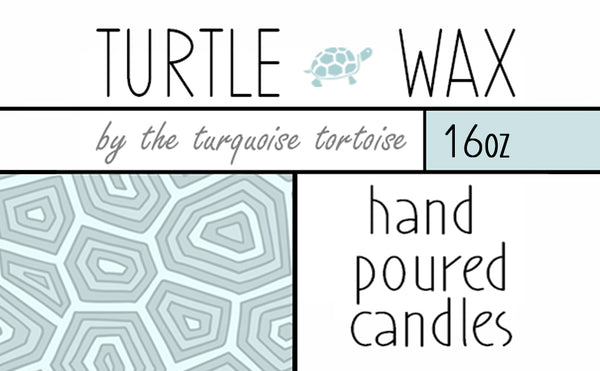 Turtle wax is the cutest name for a candle we could think of!   Hope you'll love our hand poured candles!