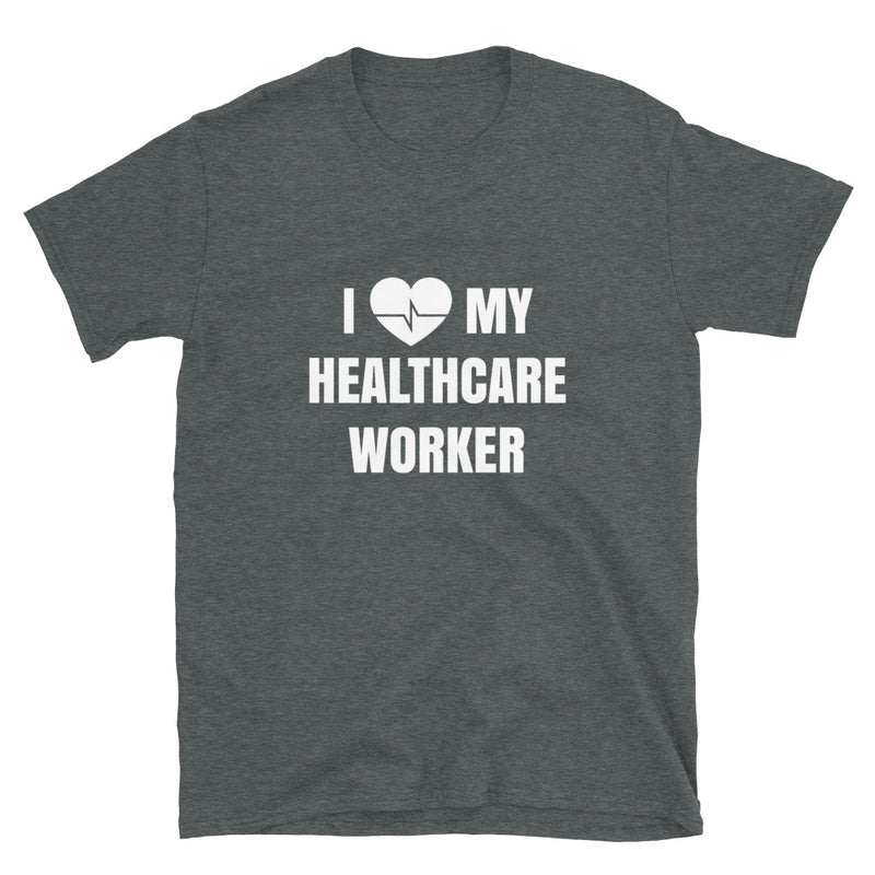 I Love my Healthcare Worker | Nurse T-shirt - Palmetto Blended