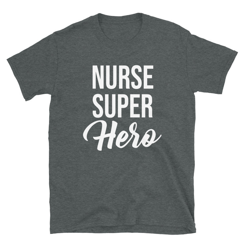Nurse Superhero | Nurse T-Shirt - Palmetto Blended