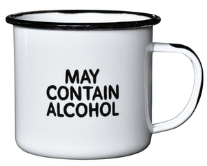Campfire Enamel Mug...May Contain Alcohol...