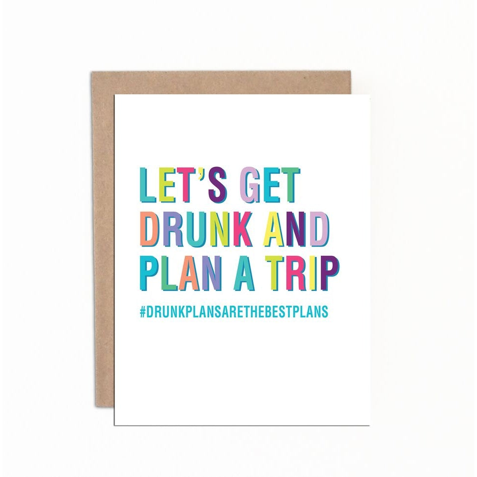 Card For BFF Let's Get Drunk