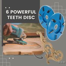 Load image into Gallery viewer, Six Teeth Powerful Woodwork Disc