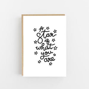 Star is what you are - Greeting Card